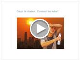 Coup de chaleur: Comment les éviter?
